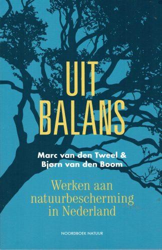 Uit Balans - Marc van den Tweel en Bjorn van den Boom-NIEUW boek