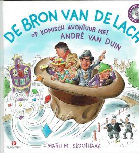 De Bron van de Lach - op komisch avontuur met Andre van Duin (Marij M. Sloothaak)