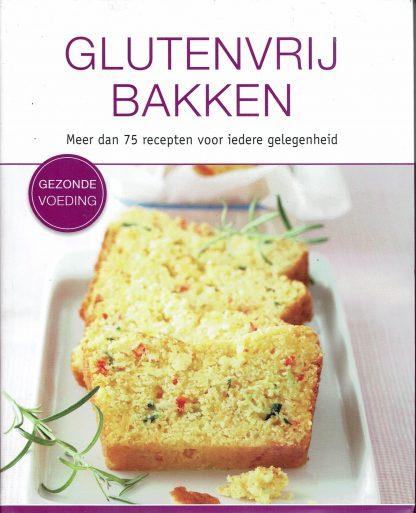Glutenvrij bakken-gezonde voeding