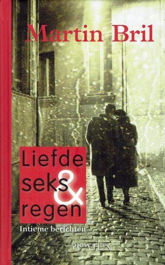 Liefde seks & regen - Martin Bril-9789044611533