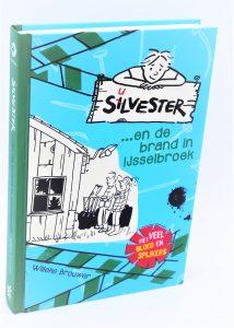 Silvester 2-Silvester en de brand in Ijsselbroek-Willeke Brouwer