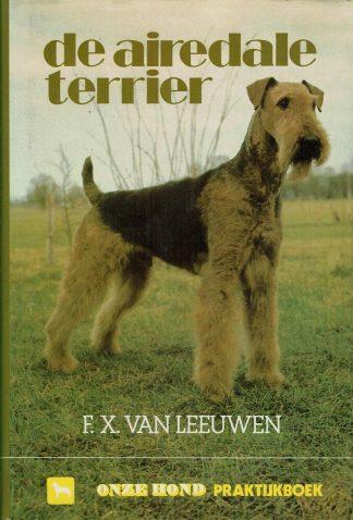 De Airdale Terrier - F. X. van Leeuwen-9789062482771