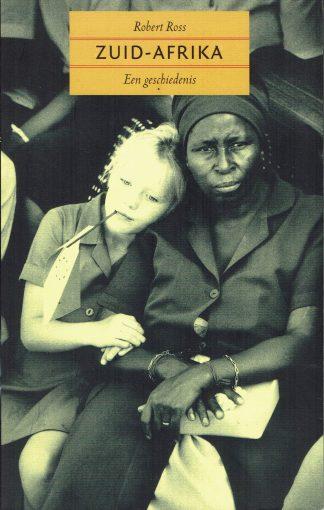 Zuid-Afrika (een geschiedenis) - Robert Ross-9789029536240
