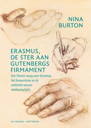 Erasmus de ster aan Gutenbergs firmament