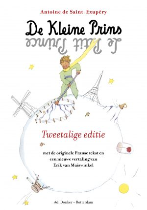 De Kleine Prins Tweetalige editie, Frans - Nederlands