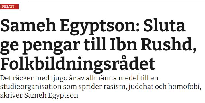 Sameh Egyptson: Sluta ge pengar till Ibn Rushd, Folkbildningsrådet