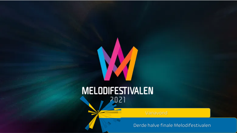 Vanavond  Derde halve finale van Melodifestivalen.