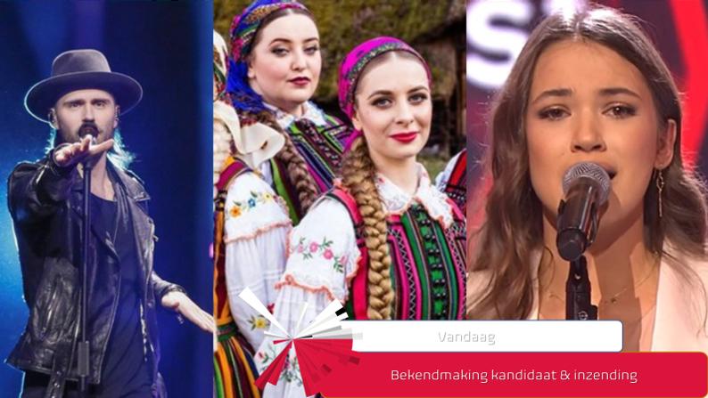 Vandaag| Bekendmaking kandidaat & inzending Polen.