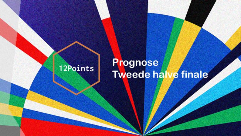 Prognose| Tweede halve finale Eurovisiesongfestival 2021.