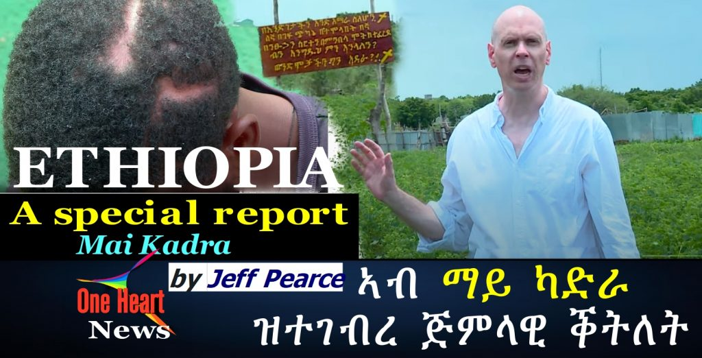 A special report by Jeff Pearce in Mai Kadra
