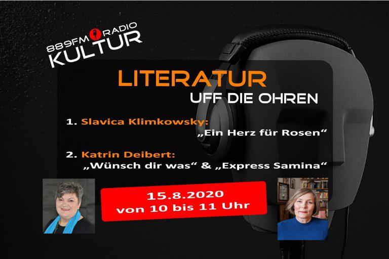 Literatur uff die Ohren 15.8.2020 Slavica Klimkowsky Katrin Deibert