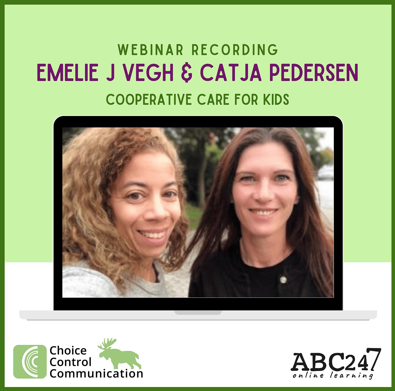 CCC webinar recording: Emelie Johnson Vegh & Catja Pedersen – Cooperative Care for Kids