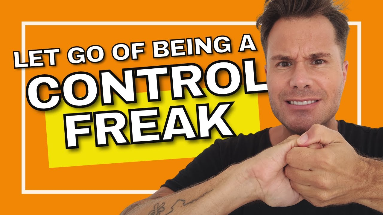 Letting Go Of Control - Adam Kawalec | Life Coach