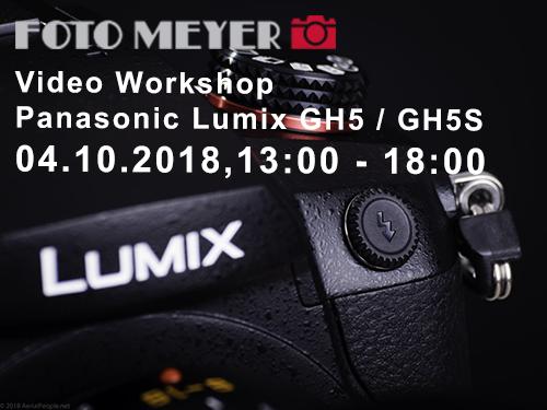 Foto Meyer Berlin – Video Workshop mit der Panasonic Lumix GH5 / GH5S