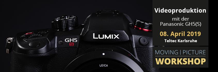 LUMIX GH5 + GH5S Videoworkshop + HandsOn mit S1 | Teltec Karlsruhe