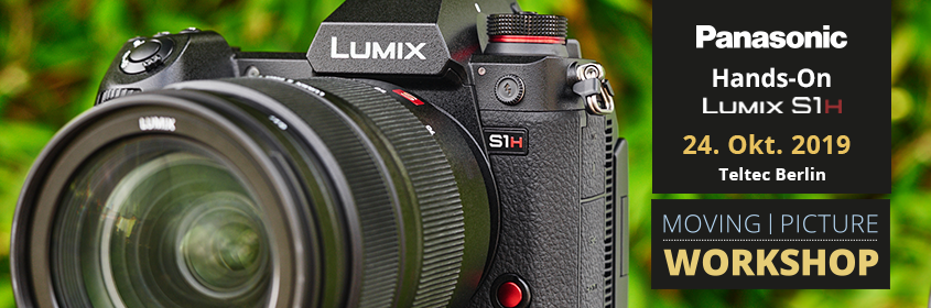 Hands On: Panasonic LUMIX S1H | Teltec Berlin