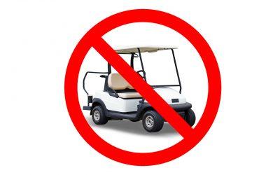 Förbud för golfbilar och golfscooter from den 26/10