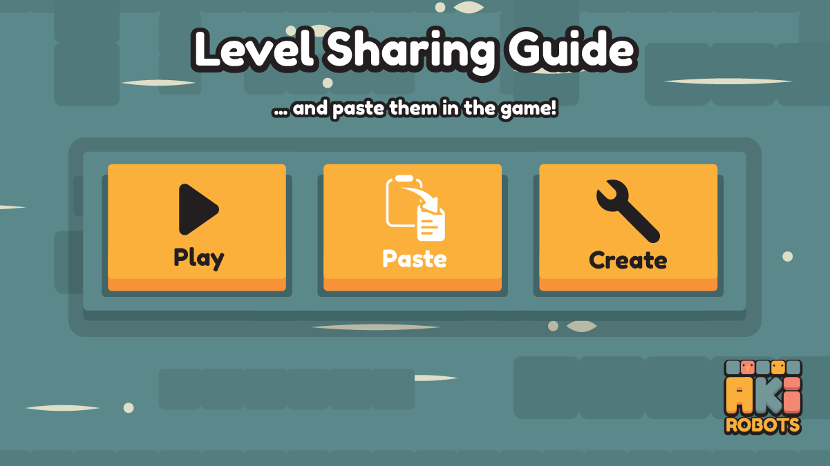 3/3 If you have a valid level code, you will then be able to use the big Paste button in the main menu to play the level.