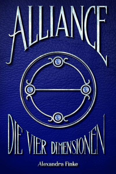 Cover von Alliance: Die vier Dimensionen