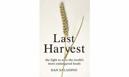 Last Harvest: The Fight to Save the World's Most Endangered Foods