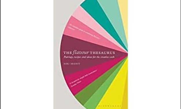 The Flavour Thesaurus – Pairing recipes and ideas for the creative cook