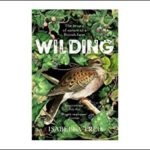 Wilding – the return of nature to a British farm