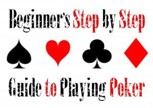 How to Play Poker For Beginner