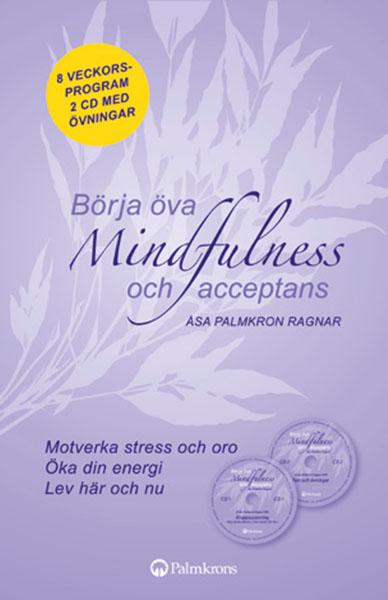 Börja öva Mindfulness och acceptans bok