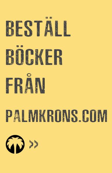Beställ böcker från Palmkrons Förlag