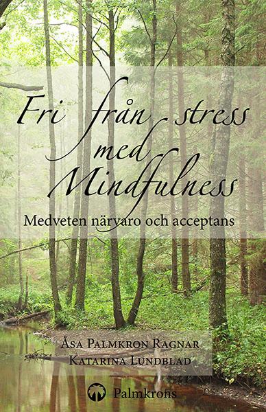 Fri från Stress med Mindfulness bok