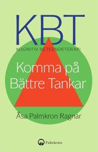 KBT Kognitiv Beteendeterapi Komma på Bättre Tankar Bok