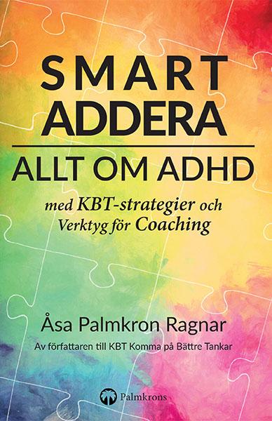 Smartaddera Allt om ADHD med KTB strategier och verktyg för Coaching