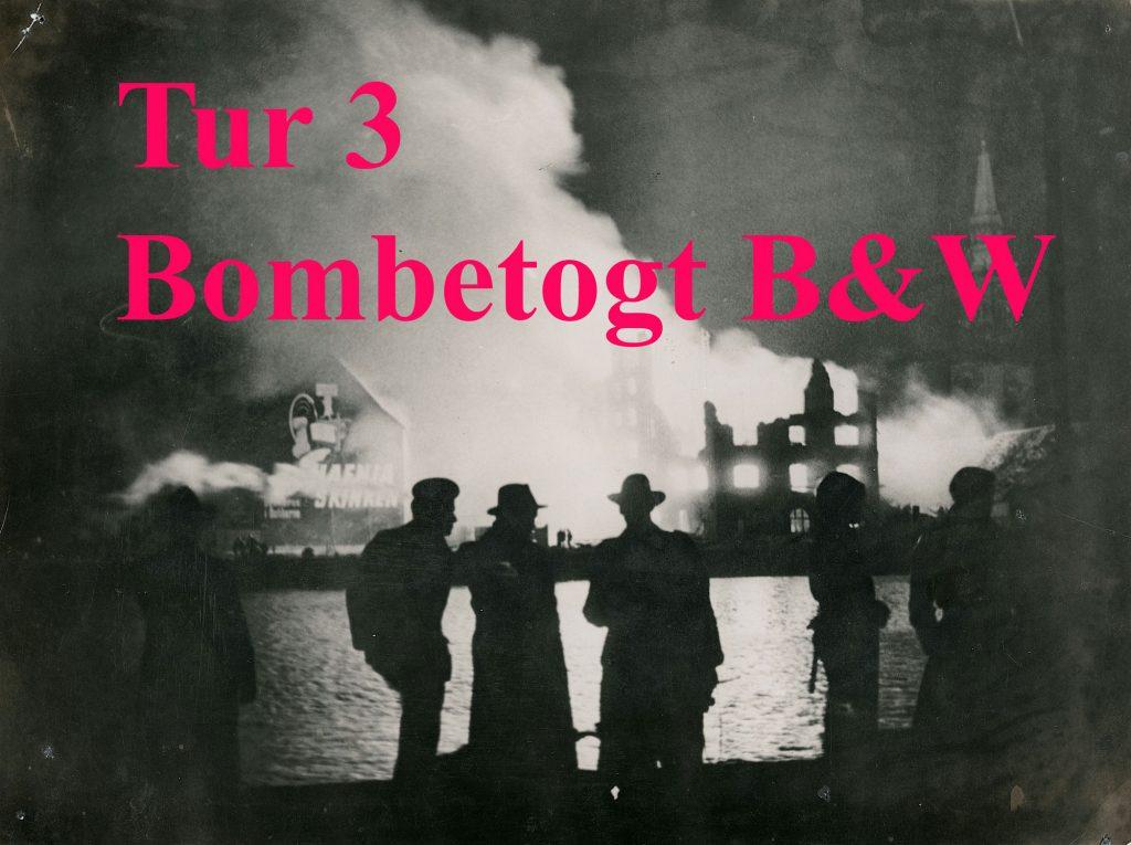 Foto af bombning af B&W med tekst der leder til tur nr. 3