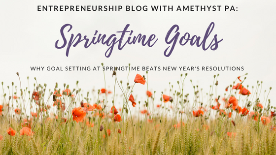Why we think spring is the right time to set your goals for the year ahead
