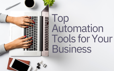 Top Automation Tools for Your Business