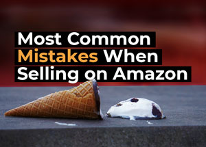 Most common mistakes when selling on Amazon