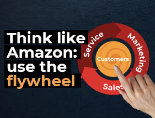 Think like Amazon: use the flywheel
