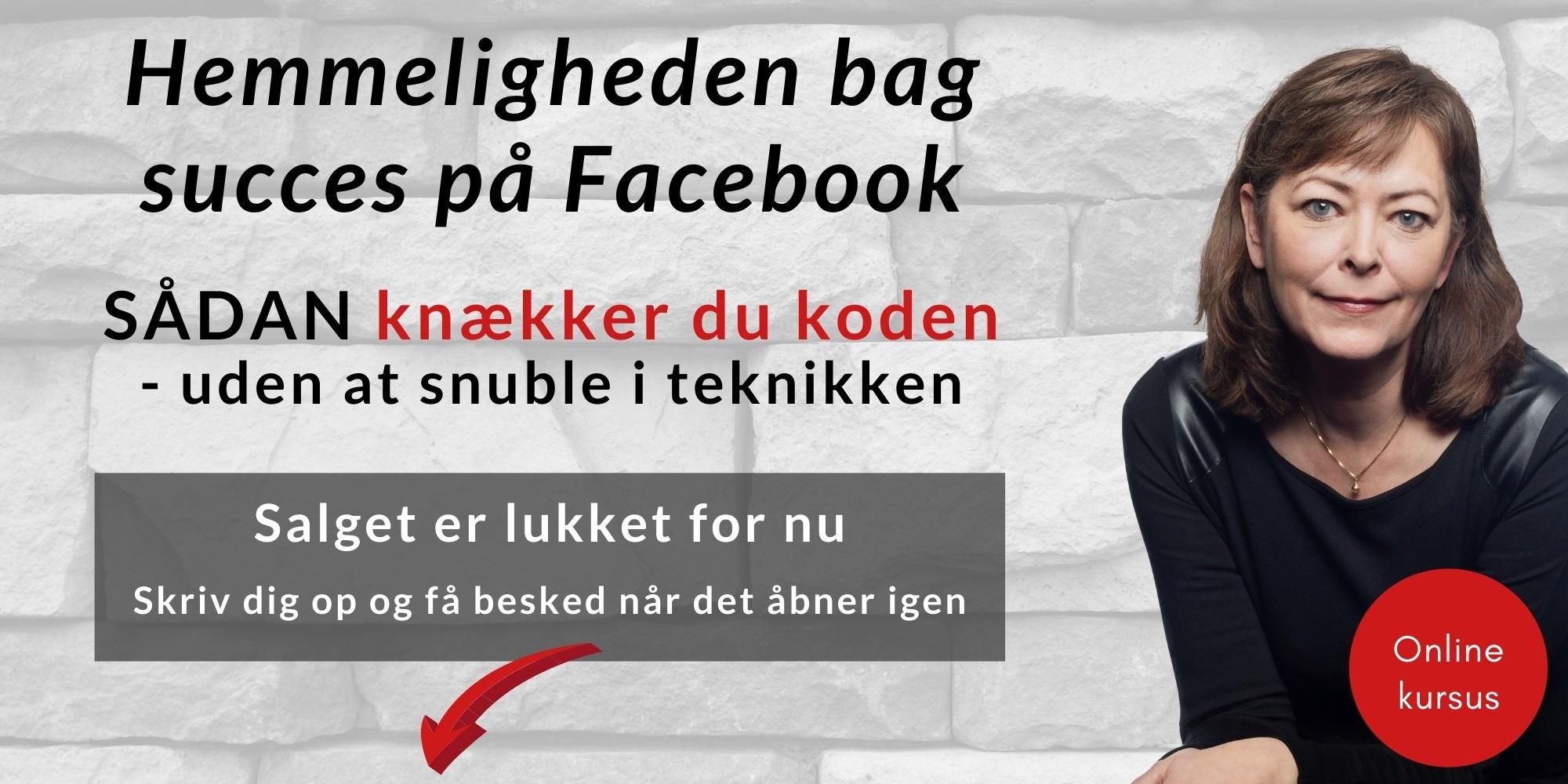 Hemmeligheden bag succes på Facebook