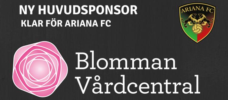 Blomman Vårdcentral ny sponsor för Ariana FC