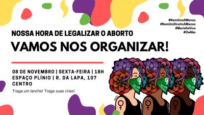 Peça digital para plenária de reorganização do Nossa Hora de Legalizar o Aborto (RJ)