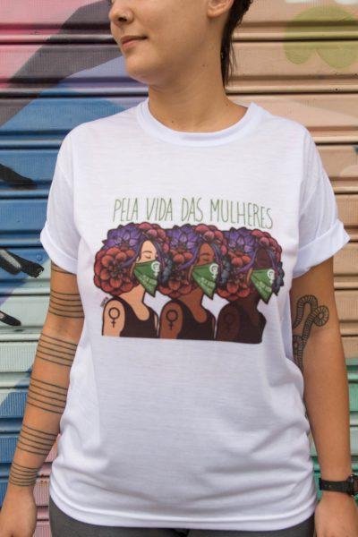 Camiseta Pela Vida das Mulheres
