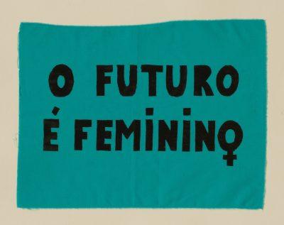 """Bandeira """"O futuro é feminino"""""""