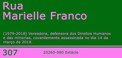 Marias, Mahins, Marielles: placa Rua Marielle Franco versão Mangueira