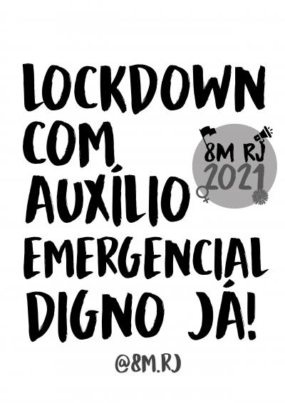 Lockdown com auxílio emergencial digno já