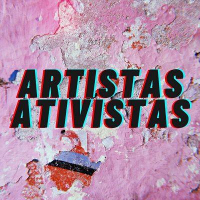 Artistas ativistas
