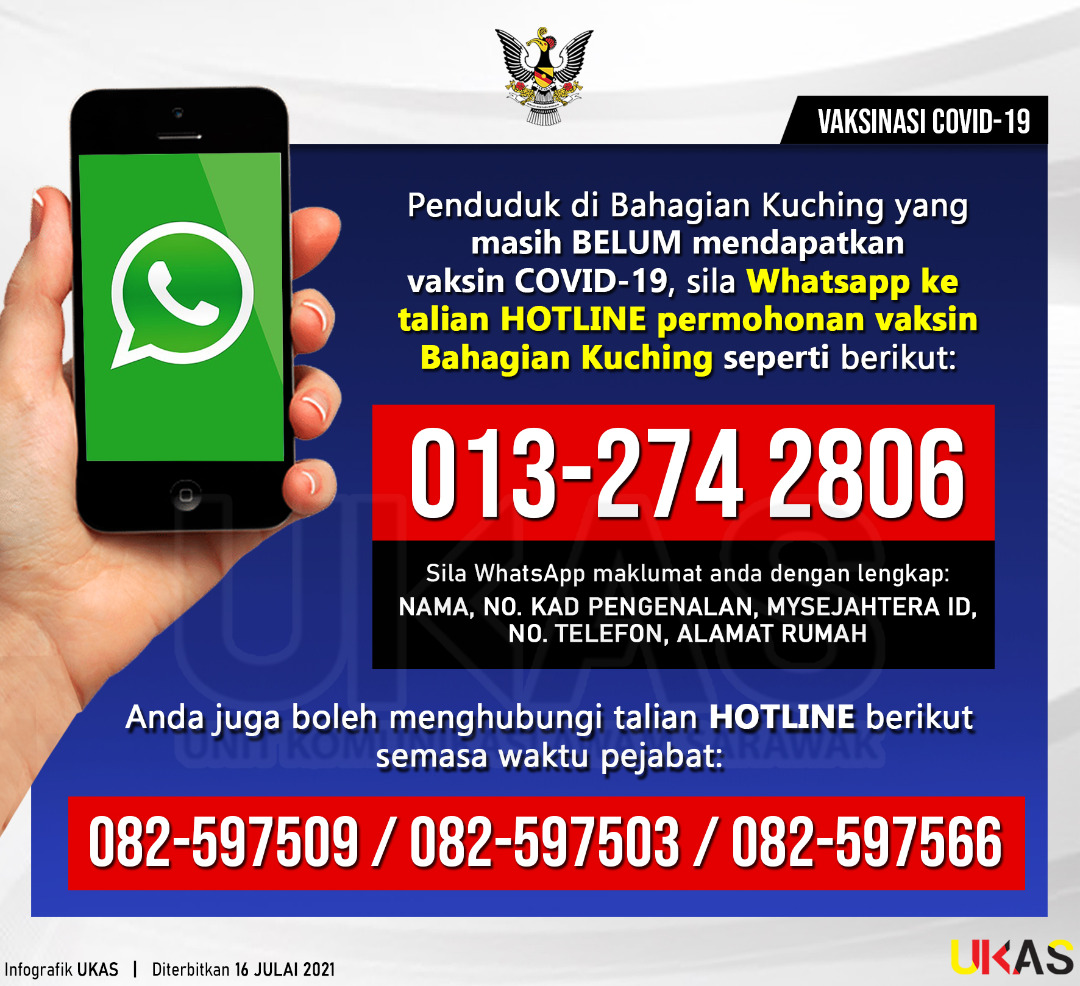 In an infographic released by Sarawak Public Communication Unit (Ukas) dated July 16, those concerned can send in their details via WhatsApp to 013-2742806. ― Borneo Post pic