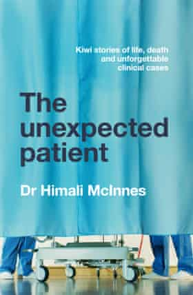 Cover of The Unexpected Patient by Dr Himali McInnes
