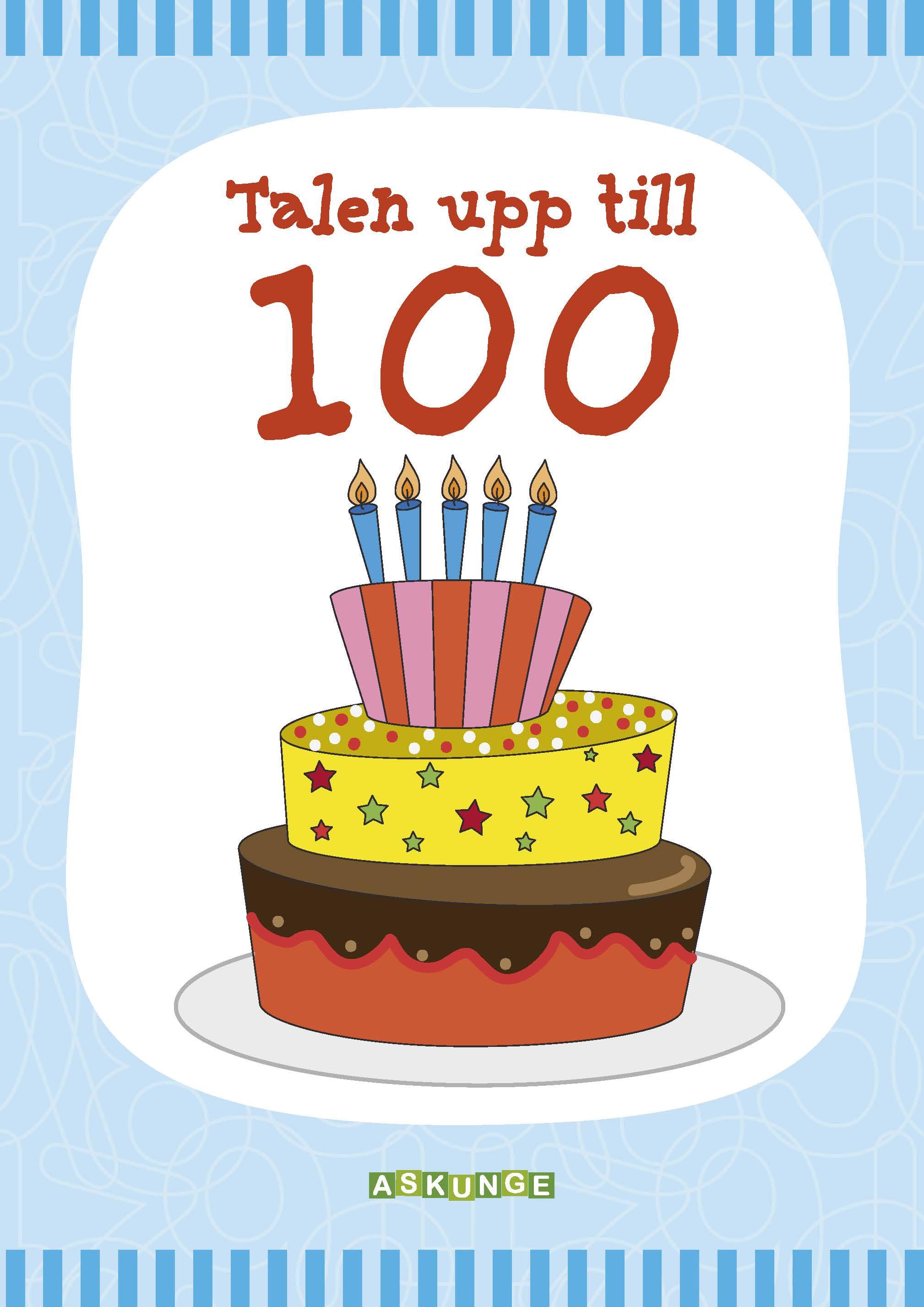 Talen upp till 100