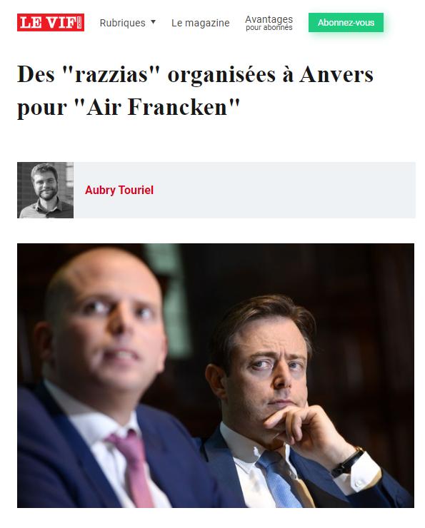 Des razzias organisées à Anvers pour Air Francken