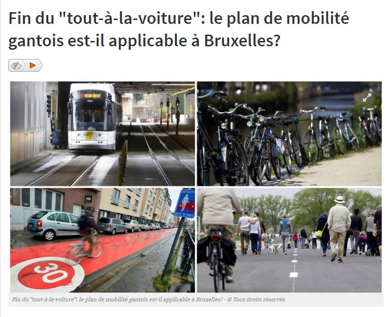Fin du tout à la voiture le plan de mobilité gantois est il applicable à Bruxelles